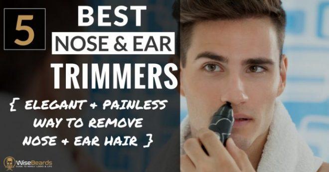 best ear hair trimmer reviews