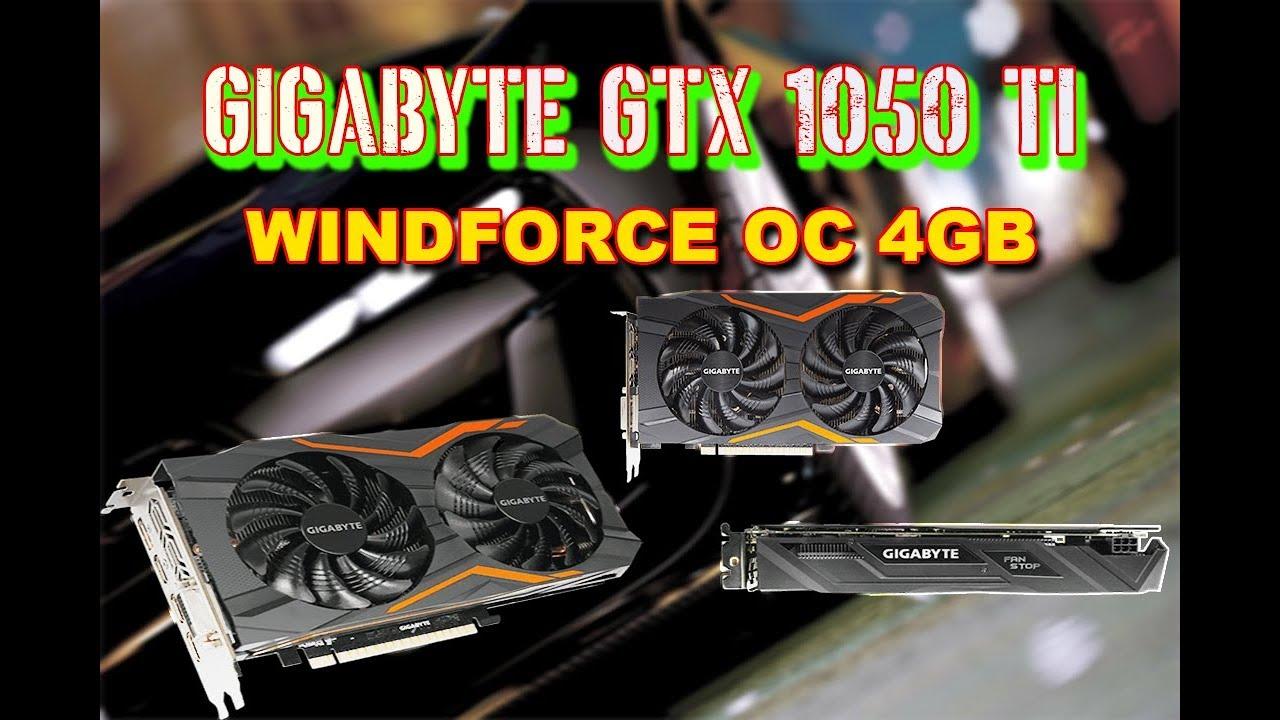 gigabyte gtx 1050 ti windforce oc 4gb review