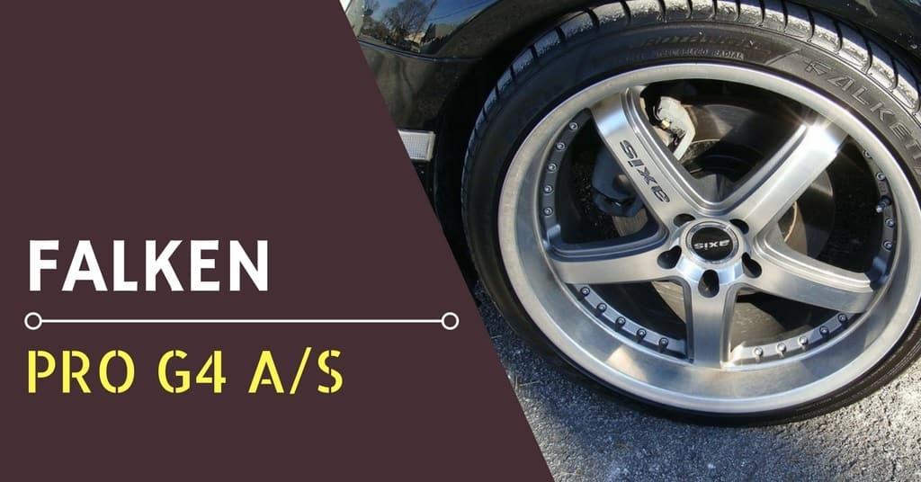 falken pro g4 tire reviews